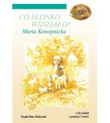 Maria Konopnicka: CO SŁONKO WIDZIAŁO?