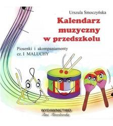 Urszula Smoczyńska: CD Kalendarz muzyczny... cz. I MALUCHY